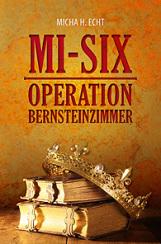 MI SIX Operation Bernsteinzimmer jetzt online kaufen
